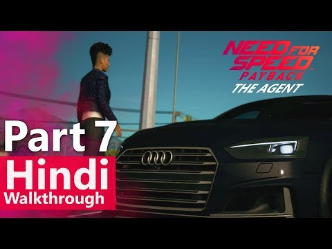 "Need for Speed Payback Hindi Walkthrough Part 7 ""The Agent"" By GGM"