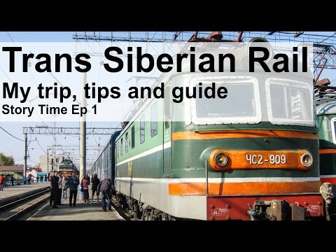 Trans Siberian train railway | Guide, tips and stories