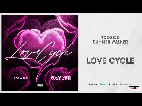 """Toosii & Summer Walker – """"Love Cycle"""""""