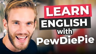 Learn English With Pewdiepie