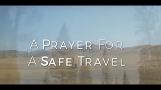 Image of A Prayer For A Safe Travel HD video