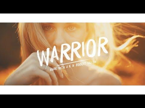 Mark With a K & Robert Falcon - Warrior (Radio Version)