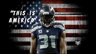Kam Chancellor | THIS IS AMERICA | Ft. Childish Gambino | Seattle Seahawks Highlights | HD |