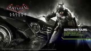 NVIDIA GameWorks на Бэтмобиле в Batman  Arkham Knight - Счастье в деталях
