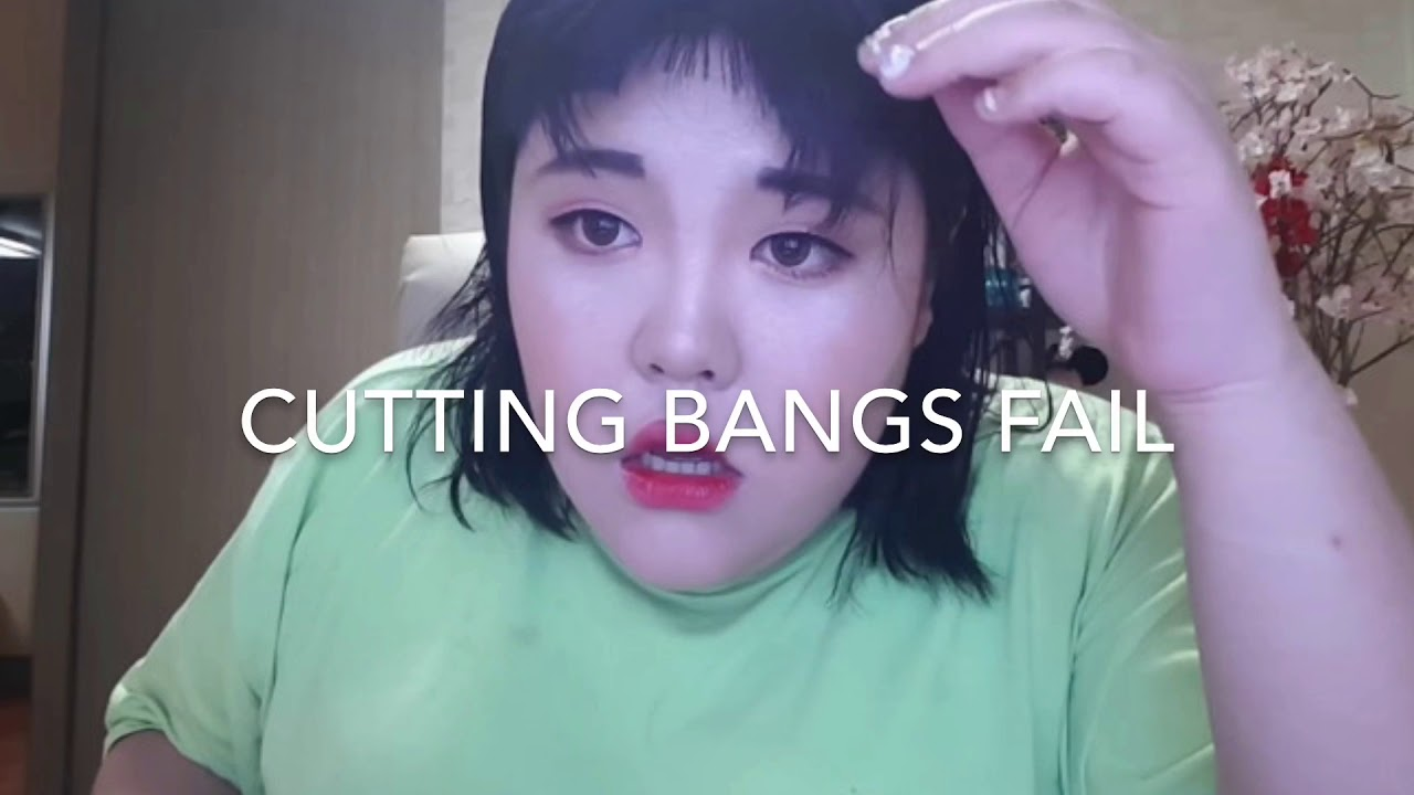 CUTTING BANGS FAIL , YouTube