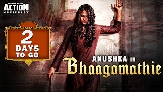 BHAAGAMATHIE - Full Movie Releasing In Just 2 Days | Anushka Shetty | New Hindi Dubbed Movie