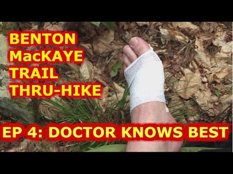 Benton MacKaye Backpacking Thru-Hike Ep. 4: The Doctor Knows Best about Blister Care