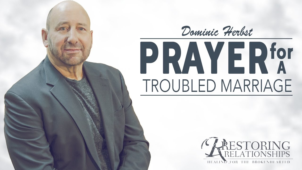 Prayer For A Troubled Marriage