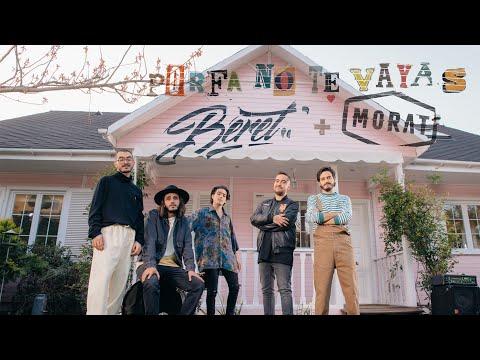 """Ya hay videoclip oficial de """"Porfa no te vayas"""" de Beret y Morat"""