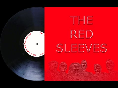 Script For Life - The Red Sleeves