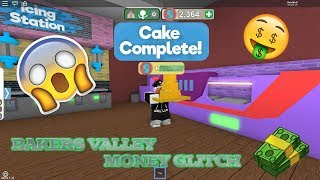 ROBLOX BAKERS VALLEY INSANE Money Glitch! [WORKING]