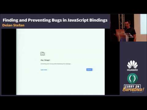 Deian Stefan - Finding and Preventing Bugs in JavaScript Bindings
