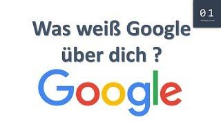 Was weiß Google über dich ? | IT-Sicherheit & Hacking #5