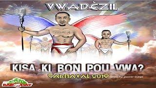 Vwadèzil - Kisa Ki Bon Pou Vwa [Kanaval 2019]
