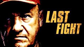 Last Fight (kompletter Actionfilm, spannender Spielfilm, Deutsch, German, ganzer Film kostenlos)