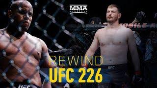 Rewind: UFC 226 Edition - MMA Fighting