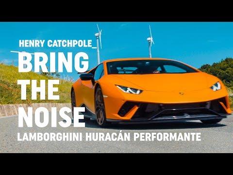 BRING THE NOISE: Lamborghini Huracan Performante