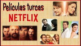 13 Películas Turcas para ver en Netflix Video