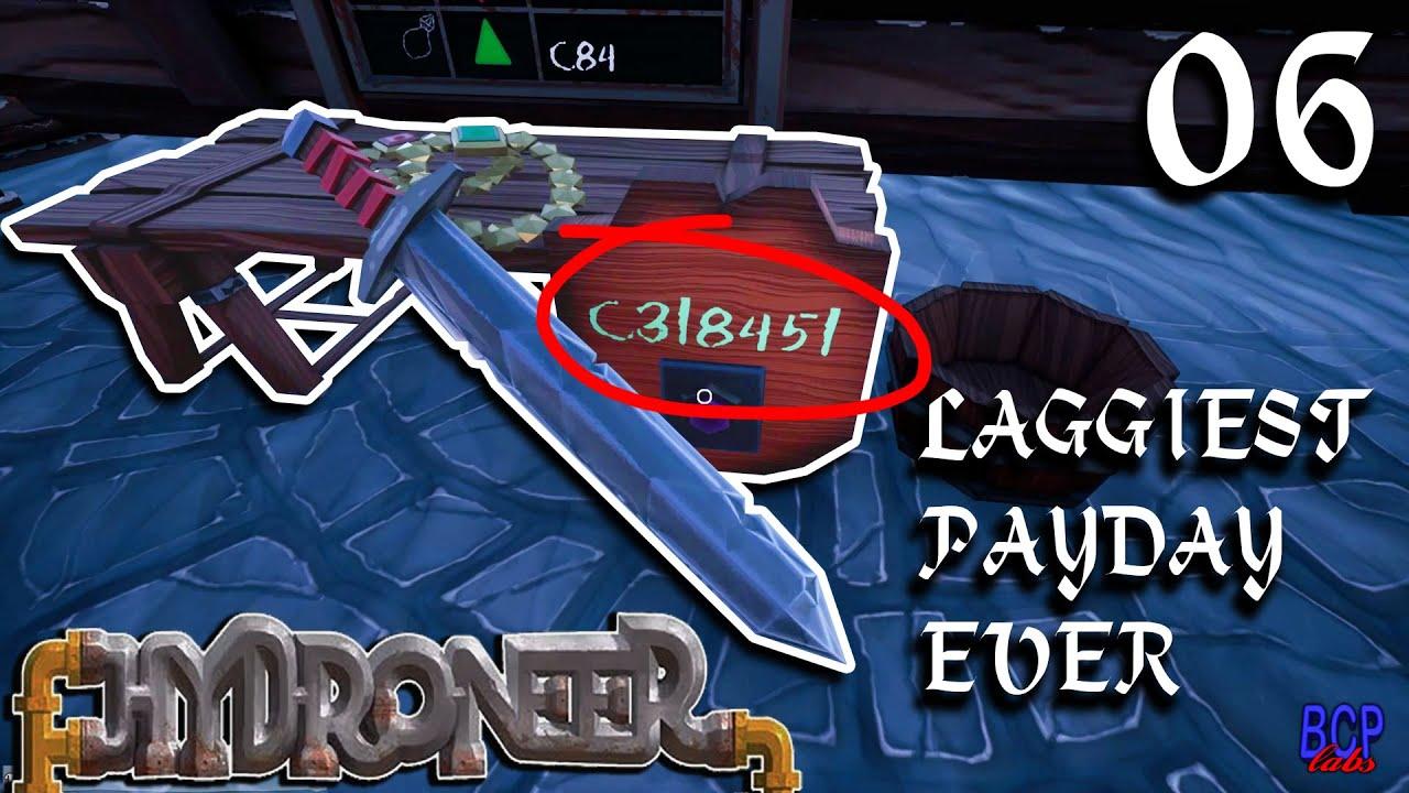 Video Laggiest Payday Ever Hydroneer 06 Steam Community