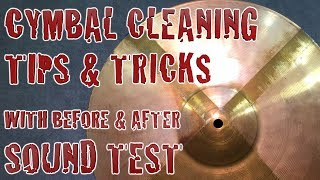 Cymbal Cleaning Tips & Tricks WITH SOUND TEST