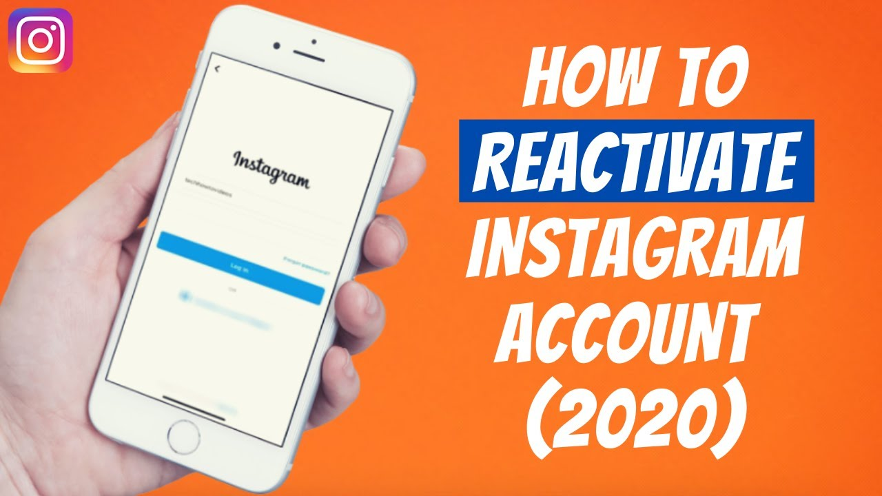 How To Reactivate Instagram Account (2020) Restore Your