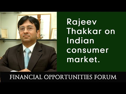 Rajeev Thakkar on Indian consumer market