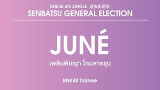 BNK48 Trainee Plearnpichaya Komalarajun (Juné)