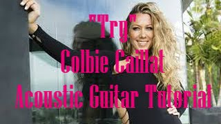 """Try"" by Colbie Caillat - Acoustic Guitar Tutorial"