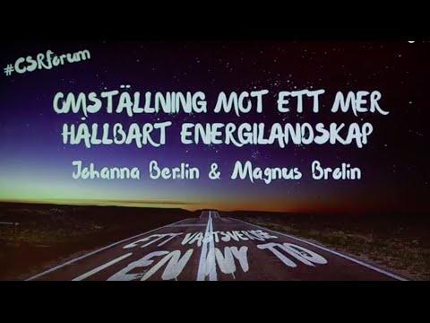 Johanna Berlin och Magnus Brolin (SP) - Ett hållbart energilandskap | CSR Forum 2015
