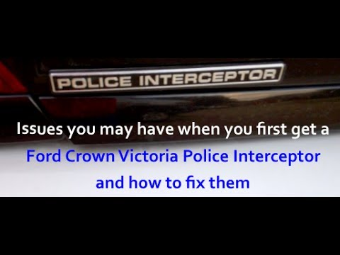 Ford Crown Victoria Police Interceptor P71  P7B common problems and