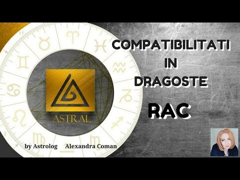 RAC - COMPATIBILITATI IN DRAGOSTE - by Astrolog Alexandra Coman