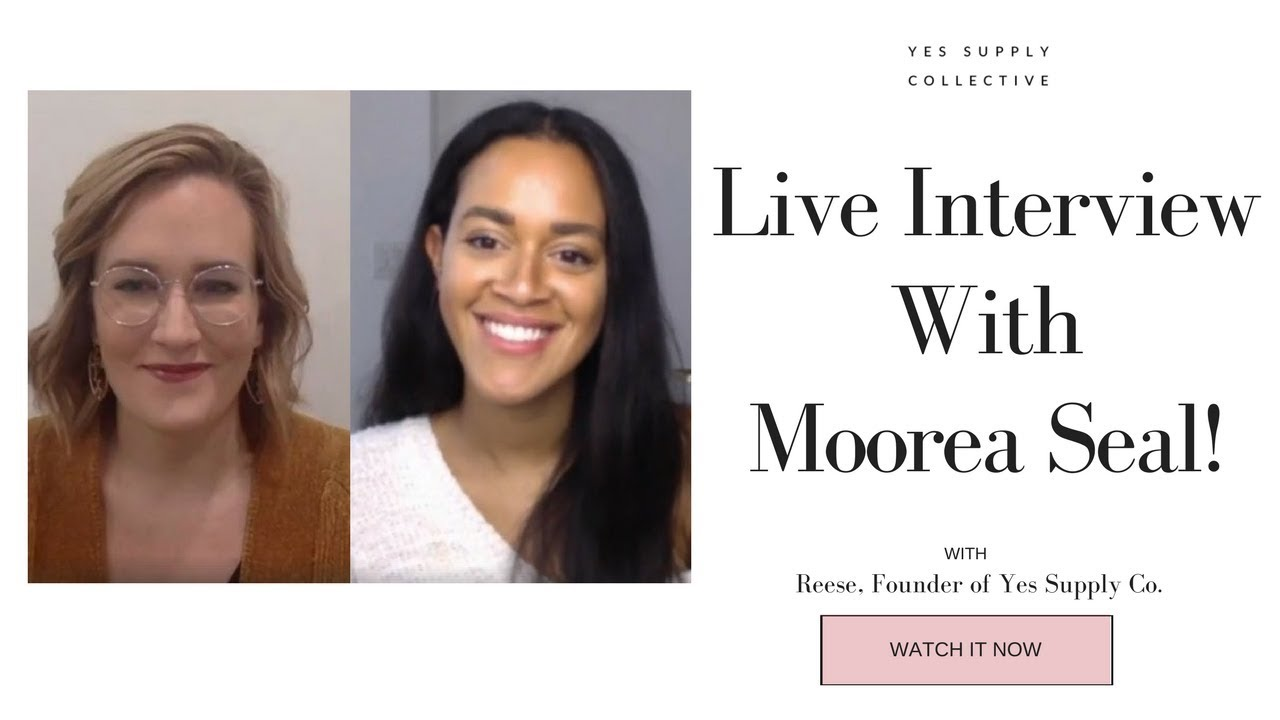 Live Interview With Moorea Seal