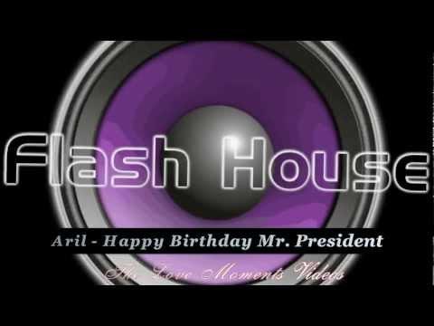 Aril - Happy Birthday Mr. President