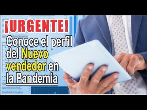 URGENTE Conoce El Perfil Del Nuevo Vendedor Ante La Pandemia