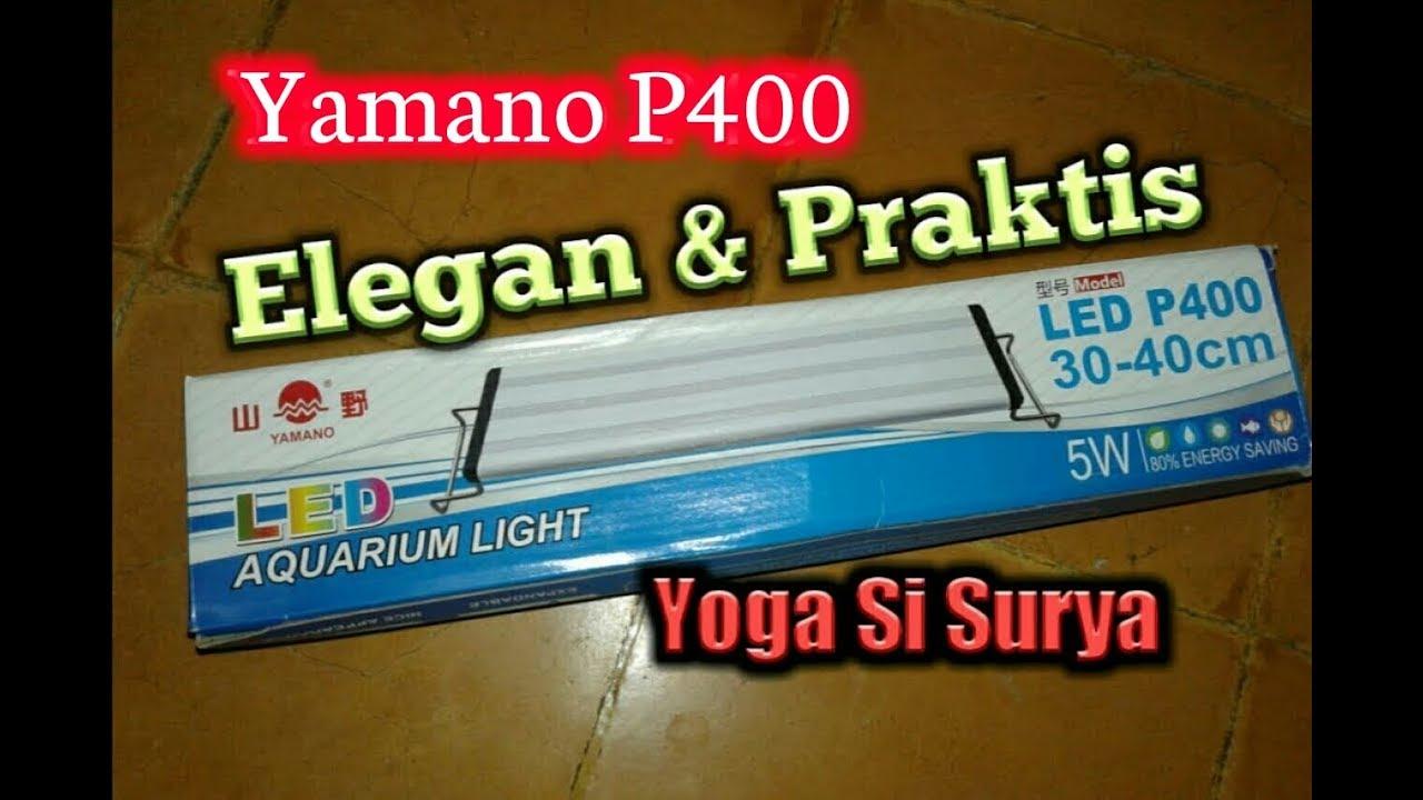 Lampu Led Aquarium Yamano P400 Youtube