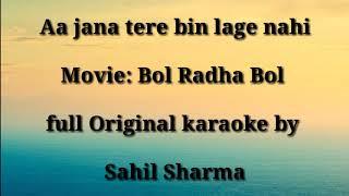 Aa jana tere bin lage nahi full free original karaoke