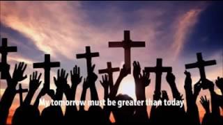 My tomorrow must be greater than today David Ekene Daniel