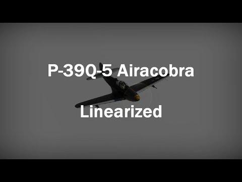 War Thunder: P-39Q-5 Airacobra - Linearized