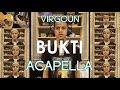 Virgoun - BUKTI (cover acapella with guitar) Ilhamy Ahmad