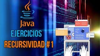 Ejercicios Java - Recursividad #1