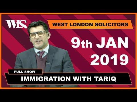Immigration with Tariq - 09-01-2019