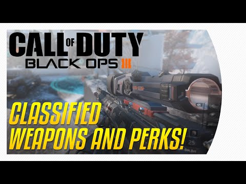 Black Ops 3 - All Classified Weapons & Perks!