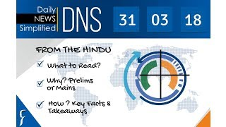 Daily News Simplified 31-03-18 (The Hindu Newspaper - Current Affairs - Analysis for UPSC/IAS Exam)