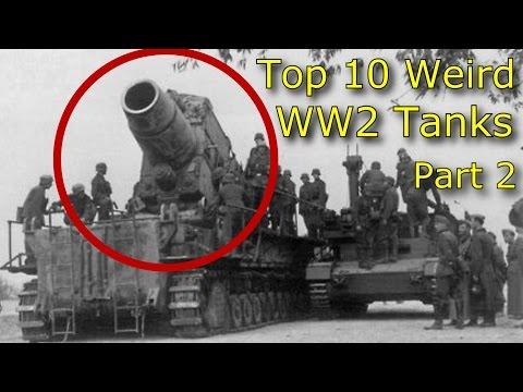 Top 10 Weird WW2 Tanks Part 2