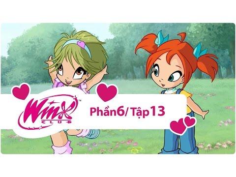 Winx Công chúa phép thuật - phần 6 tập 13 - [trọn bộ]