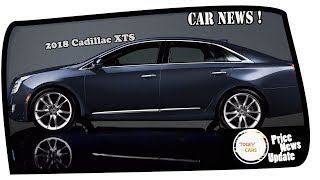 MUST WATCH !!2018 Cadillac XTS Price & Spec