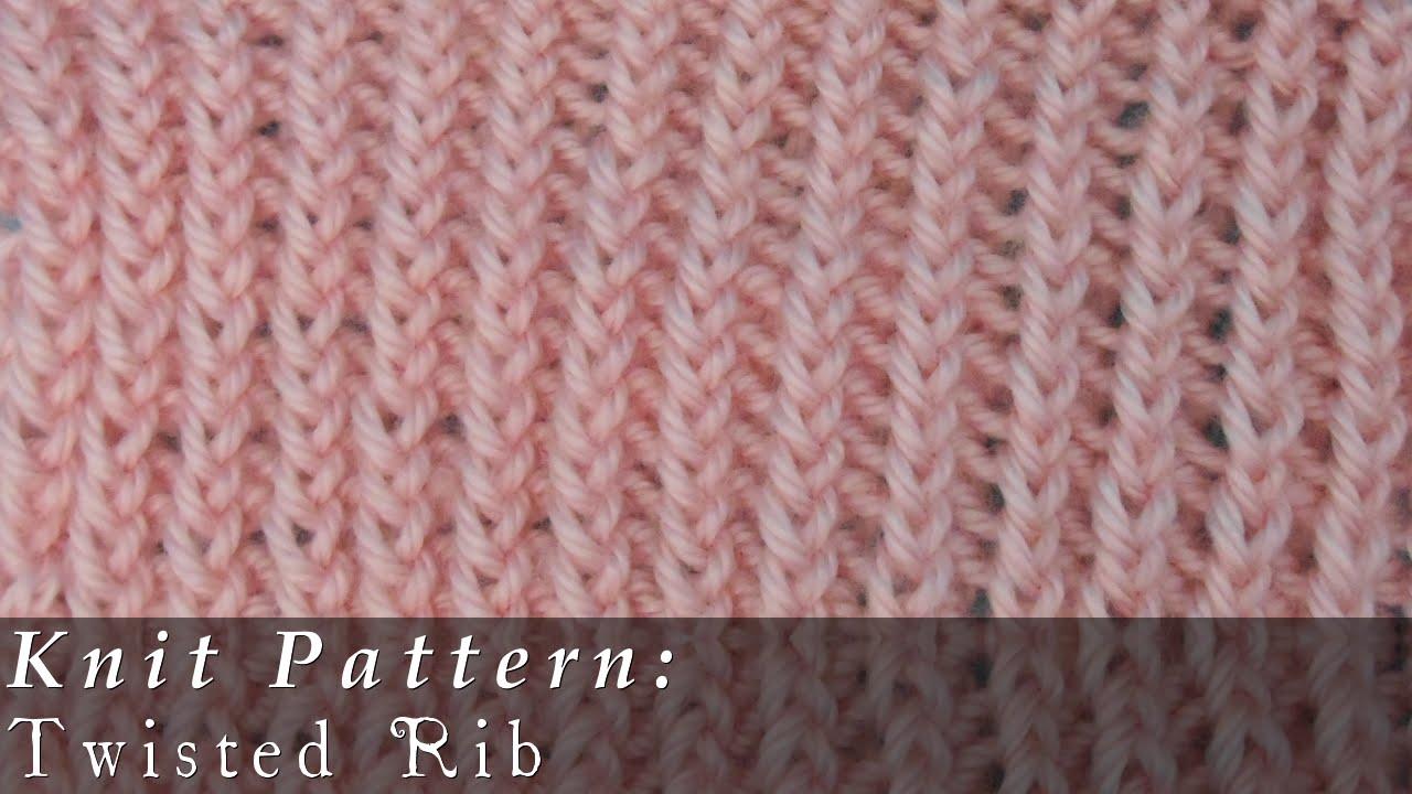 Knitting Stitches Right Twist : Twisted Rib { Knit } - YouTube