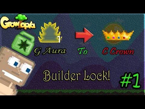 Growtopia  G Aura To Challenge Crown #1  Builder Lock!