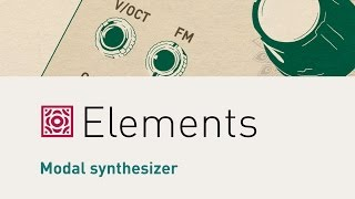 Mutable Instrument - Elements