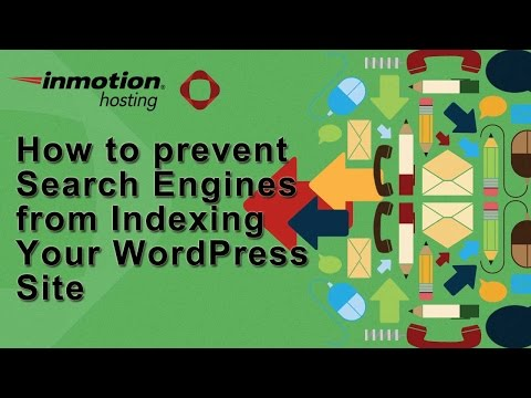 How to stop search engines from indexing your WordPress site